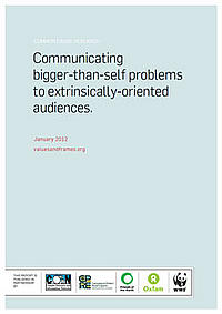 Communicating bigger-than-self problems to extrinsically-oriented audiences.